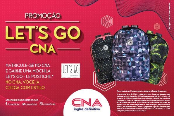 365a39dd8 Promoção Let's Go - CNA. De 1º de junho a 31 de agosto de 2018, o CNA vai  presentear todos os novos alunos que efetuarem a matrícula nos cursos de  inglês ou ...